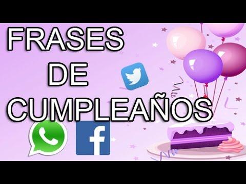 Frases para whatsapp - Frases de cumpleaños para Whatsapp - Facebook - Twitter - Frases para felicitar cumpleaños #21