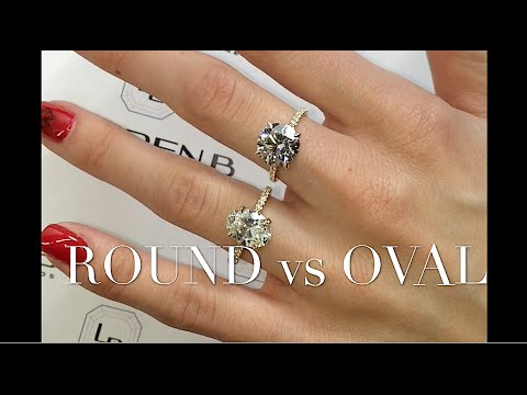 Round and Oval Diamond Engagement Ring Comparison
