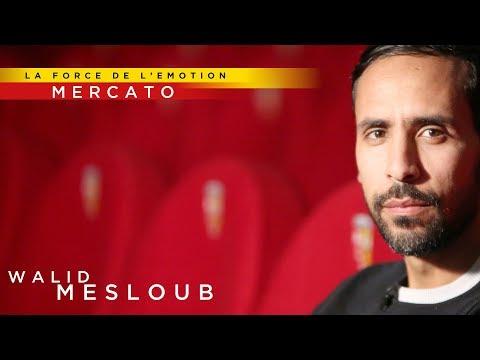 MERCATO : WALID MESLOUB