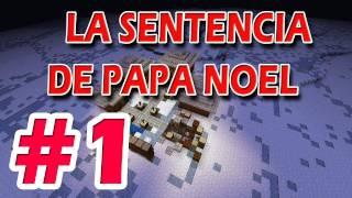 ESPECIAL NAVIDAD: A por Papa Noel!! [PARTE 1/2] MINECRAFT - Willyrex&sTaXx