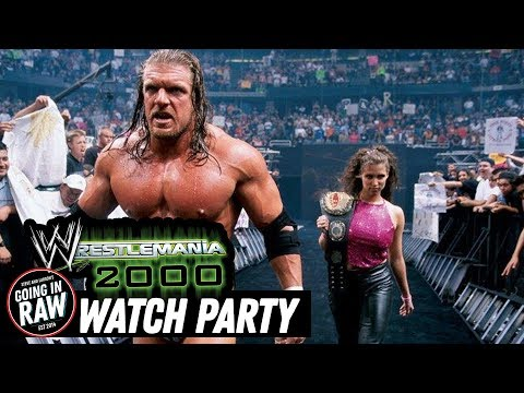 WRESTLEMANIA 2000 WATCH PARTY! Going In Raw