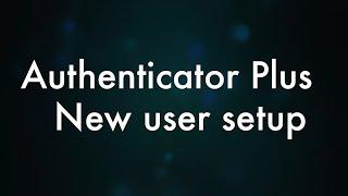 Authenticator Plus YouTube video