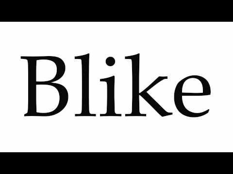 How to Pronounce Blike