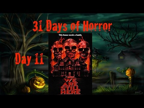 31 Days of Horror | Day 11: We Are Still Here (2015) | Anchor Bay/Dark Sky Films