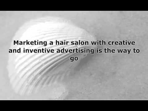 How Marketing A Hair Salon Can Spell Success For Almost Any Hair Salon Owner