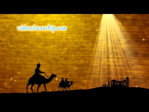 Wise Men Still Seek Him: Christmas Motion
