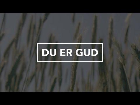 Hør Du er Gud på youtube