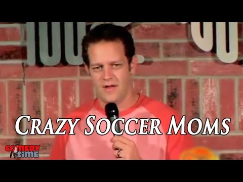Crazy Soccer Moms - Comedy Time