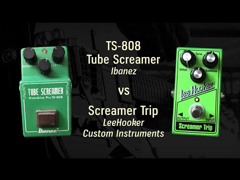 Ibanez TS-808 vs Screamer Trip