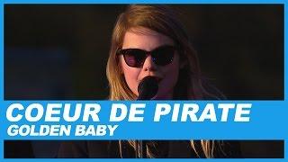 Coeur de Pirate | Golden Baby
