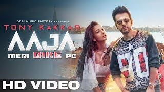 Video AAJA MERI BIKE PE - Tony Kakkar | Official Video | Gaana Originals MP3, 3GP, MP4, WEBM, AVI, FLV Juli 2018