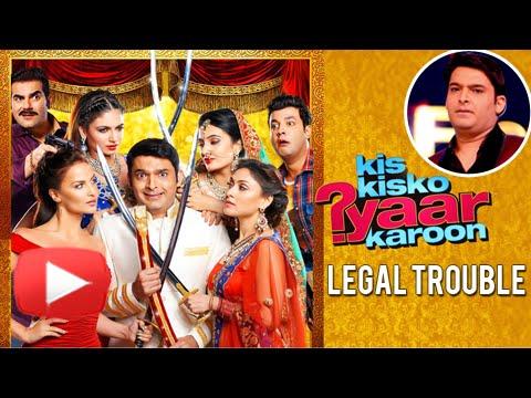 Kapil Sharma's Kis Kis Ko Pyaar Karoon In Legal Tr