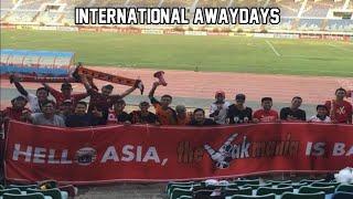 JAKMANIA AWAYDAYS MYANMAR | SHAN UNITED VS PERSIJA 1-3 AFC CUP 12/3/2019
