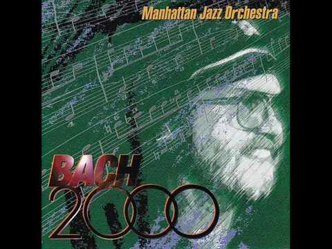 David Matthews And The Manhattan Jazz Orchestra – Bach 2000