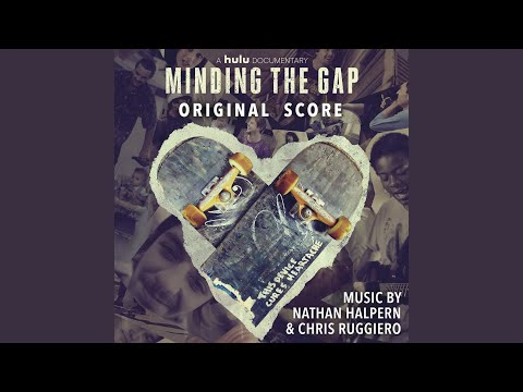 """Theme from """"Minding the Gap"""""""
