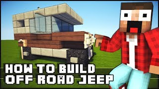 Minecraft Vehicle Tutorial - How to Build : Off Road Jeep