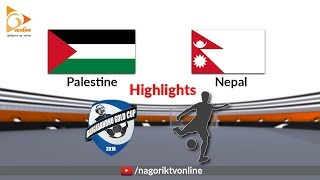 Palestine vs Nepal  - Highlights - Bangabandhu Gold Cup 2018