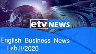 English Business News Feb,11/2020 |etv