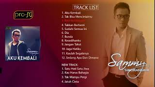 Video Sammy Simorangkir - Aku Kembali (Full Album) MP3, 3GP, MP4, WEBM, AVI, FLV Desember 2018