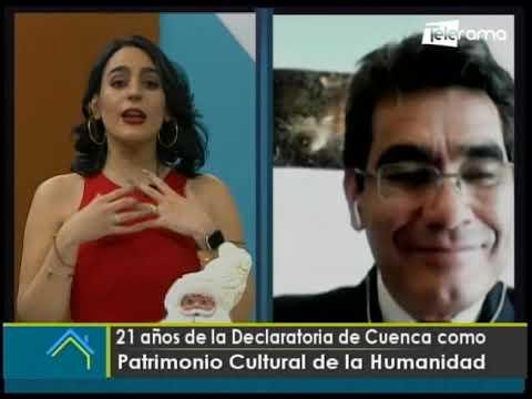 21 años de la declaratoria de Cuenca como Patrimonio Cultural de la Humanidad