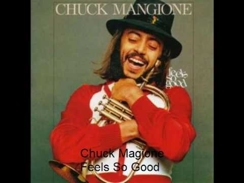 Chuck Mangione – Feels So Good