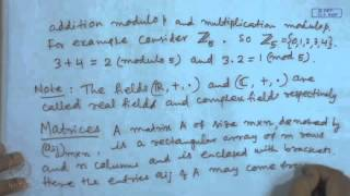 Mod-01 Lec-01 Review Groups, Fields And Matrices