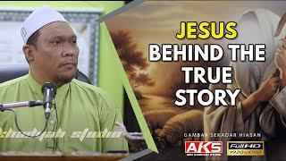 Video #048   Jesus : Behind The True Story   Ustaz Auni Mohamad   Ogos 2016 MP3, 3GP, MP4, WEBM, AVI, FLV Januari 2019