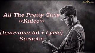Download Lagu Kaleo - All The Pretty Girls | karaoke [Instrumental + Lyric] Mp3