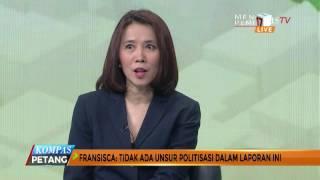 Video Fransisca: Kasus Sandi Tak Ada Unsur Politisasi (Bag 2) MP3, 3GP, MP4, WEBM, AVI, FLV Desember 2017