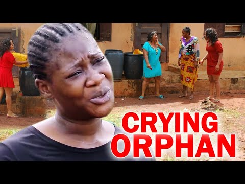 Crying Orphan Full Movie - Mercy Johnson Latest Nigerian Nollywood Movie Full HD