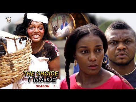 The Choice I Made Season 1 - 2017 Latest Nigerian Nollywood Movie   Ken Erics   Queen Nwokoye
