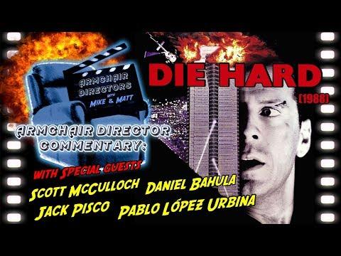Die Hard  (1988) - Armchair Directors commentary (Patreon Polls)