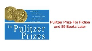 I've Read Every Pulitzer Prize For Fiction Books