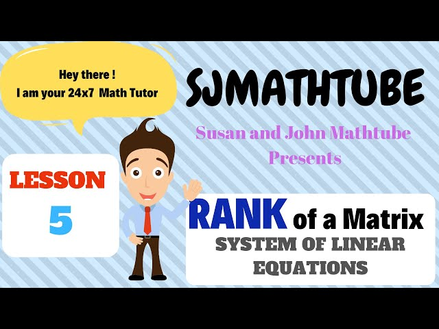 Matrix - 5 - Analysing System Of Linear Equations
