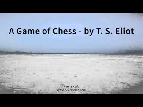 A Game of Chess   by T  S  Eliot