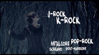 J-ROCK/K-ROCK VS POST-HARDCORE/METALCORE/POP-ROCK