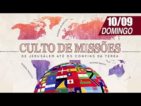 Culto de Missões - 10/09/2017
