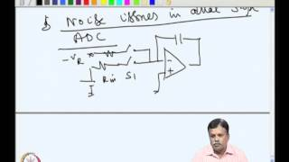 Mod-08 Lec-35 Dual Slopes ADC -- Design Examples