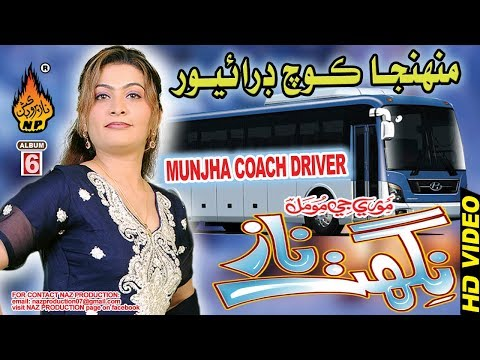 NEW SINDHI SONG MUNHJA COACH DRIVER BY NIGHAT NAZ NEW ALBUM 06 FULL HD SONG 2019