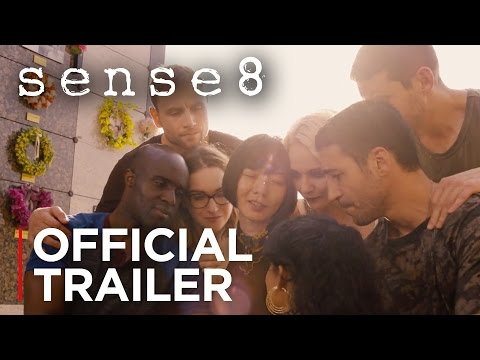 Sense8 - Season 2 | Official Trailer [HD] | Netflix