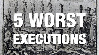 Video 5 WORST Executions in History MP3, 3GP, MP4, WEBM, AVI, FLV Juli 2019