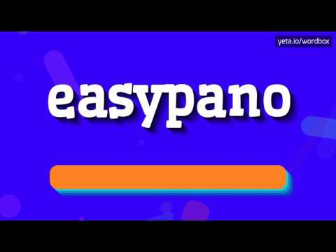 EASYPANO - HOW TO PRONOUNCE IT!?