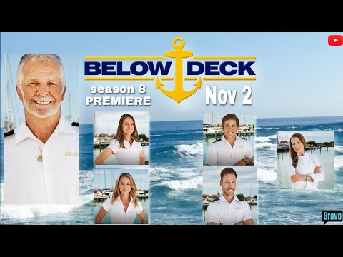 BELOW DECK S8 PREMIERES NOV 2   TRAILER & CAST