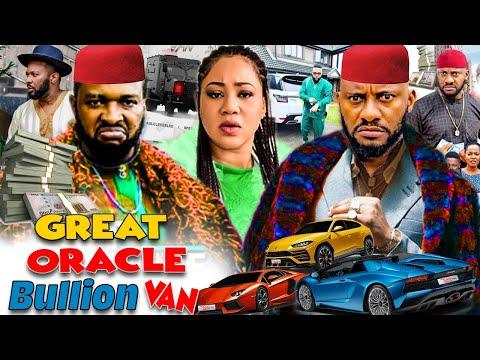 Great Oracle And Bullion Van 1 - Hit Movies Yul Edochie And Chinenye Uba Latest New Nollywood Movies