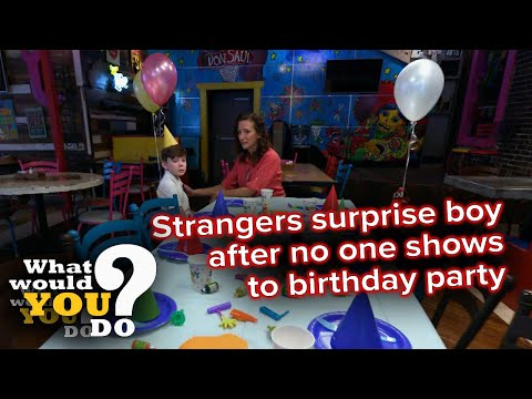 Strangers surprise boy after no one shows to birthday party | WWYD