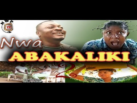 Nwa Abakaliki 2   -    Nigeria Nollywood igbo Movie
