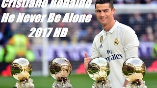 Nonton Cristiano Ronaldo - He Never Be Alone 2017 HD Video Lyrics Film Subtitle Indonesia Streaming Movie Download