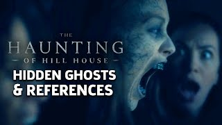 Netflix's The Haunting of Hill House - Hidden Ghosts, Book References & Most Shocking Moments
