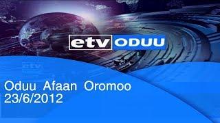 Oduu Afan Oromo 23/06/2012  etv