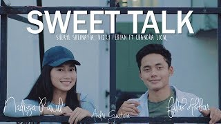Video Sweet Talk - Sheryl & Rizky ft Chandra Liow (Nadiya Rawil, Falah Akbar, Andri Guitara) cover MP3, 3GP, MP4, WEBM, AVI, FLV April 2018